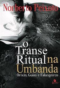 Transe Ritual na Umbanda (O)