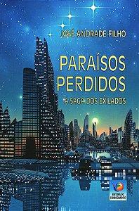 Paraísos Perdidos - A saga dos exilados