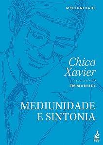 Mediunidade e Sintonia (Nova Edição)