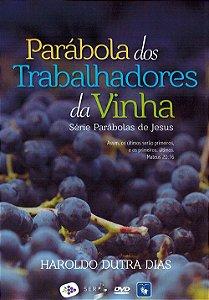 Dvd-Parábola dos Trabalhadores da Vinha
