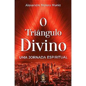 Triângulo Divino (O) - Uma Jornada Espiritual