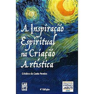 Inspiração Espiritual na Criação Artística (A)