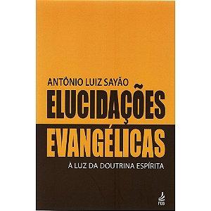 Elucidações Evangélicas