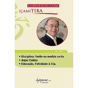Conversas com Içamitiba Vol.3