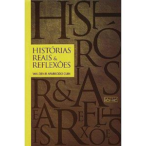 Histórias Reais e Reflexões