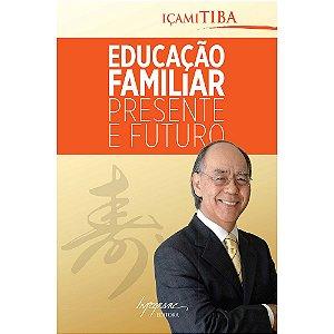 Educação Familiar Presente E Futuro