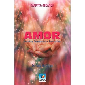 Amor: Encontros, Desencontros e Reencontros
