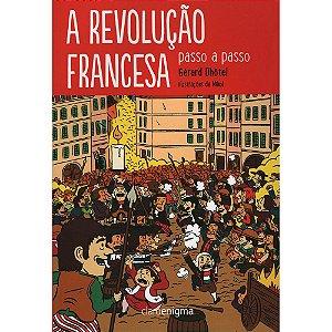 Revolução Francesa (A) - passo a passo