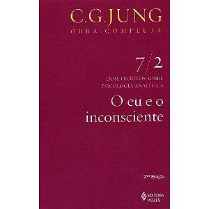 Eu E O Inconsciente (O) - Vol.7/2