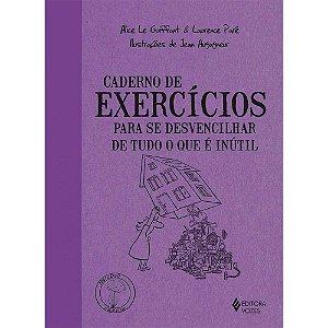 Caderno De Exercicios Para Se Desvencilhar De Tudo O Que É Inútil