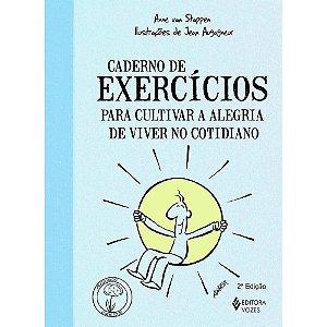 Caderno Exercícios Para Cultivar Alegria Viver no Cotidiano