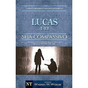 Seja Compassivo - Lucas Volume 1