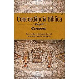 Concordância Bíblica Crescer - Capa Dura