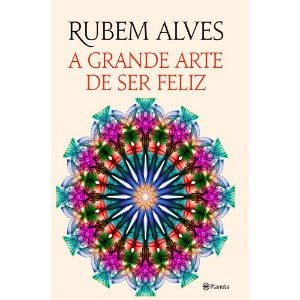 GRANDE ARTE DE SER FELIZ (A)