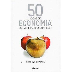 50 Ideias De Economia Que Você Precisa Conhecer