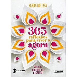 365 Reflexões Para Viver O Agora
