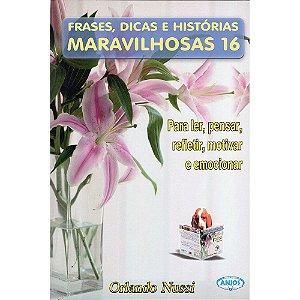 Frases, Dicas E Historias Maravilhosas 16