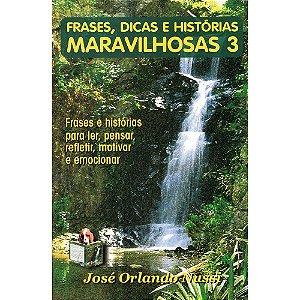 Frases, Dicas E Historias Maravilhosas 3