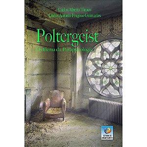 Poltergeist- O Dilema Da Parapsicologia
