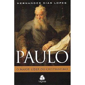 Paulo O Maior Lider Do Cristianismo