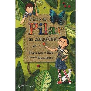 Diario De Pilar Na Amazonia
