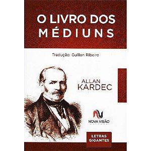 Livro Dos Médiuns (O) (Letras Grandes)