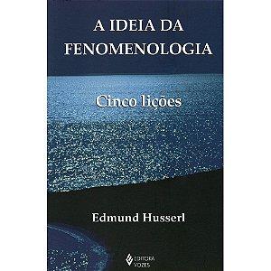 Ideia Da Fenomenologia (A)