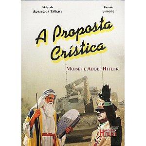 Proposta Crística (A) Moisés E Adolf Hitler