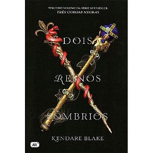 Dois Reinos Sombrios De Kendare Blake