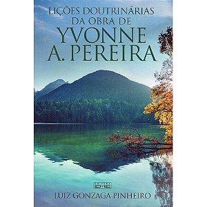 Lições Doutrinárias Das Obras De Yvonne A. Pereira