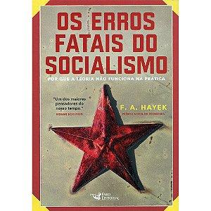 Erros Fatais Do Socialismo (Os)