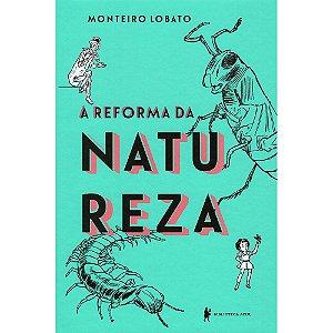 Reforma Da Natureza (A)