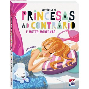 Historias De Princesas Ao Contrario E Muito Modernas