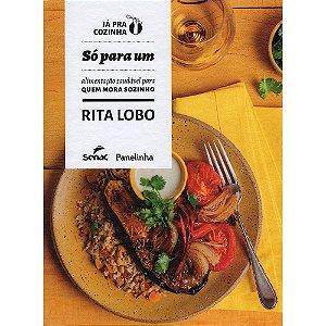 Só Para Um: Alimentação Saudável Para Quem Mora Sozinho
