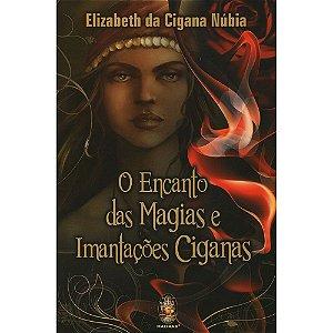 Encanto Das Magias E Imantações  Ciganas (O)