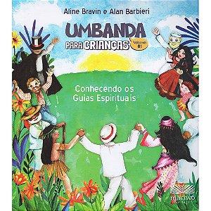 Umbanda Para Crianças-Conhecendo Os Guias Espirituais