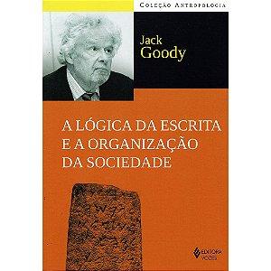 Logica Da Escrita E A Organização Da Sociedade (A)