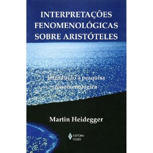 Interpretações Fenomenólogicas Sobre Aristóteles