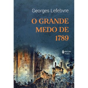Grande Medo De 1789 (O)