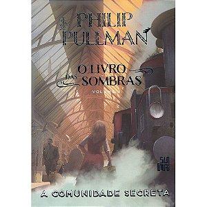 Livro Das Sombras (O) - Comunidade Secreta