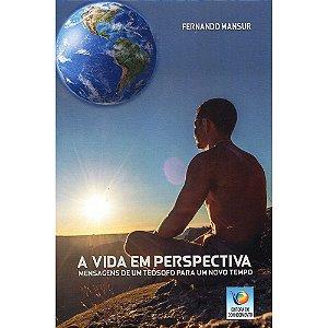 Vida Em Perspectiva (A)