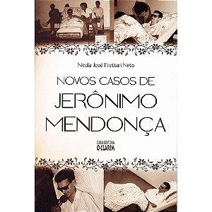 Novos Casos De Jerônimo Mendonça