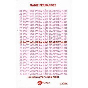 23 Motivos Para Não Se Apaixonar