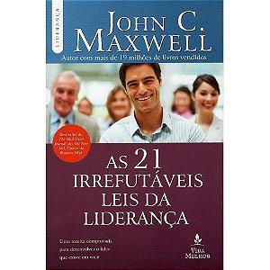 21 Irrefutáveis Leis Da Liderança (As)