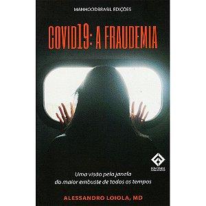 Covid 19: A Fraudemia