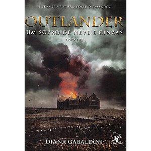 Outlander - Um Sopro De Neve E Cinzas - Livro 6
