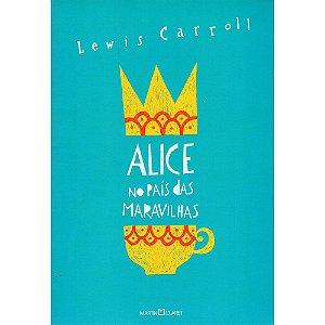 Alice No Pais Das Maravilhas - Alice Através Do Espelho