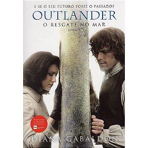 Outlander - O Resgate No Mar - Livro 3