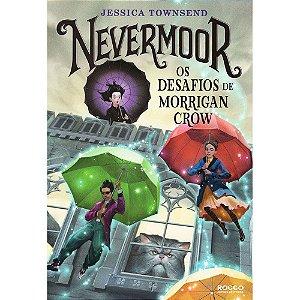 Nevermoor - Os Desafios De Morrigan Crow