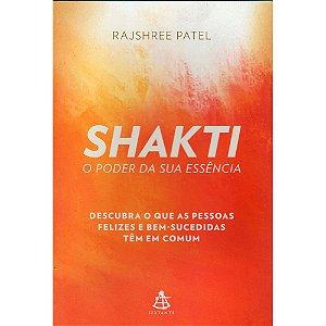 Shakti - O Poder Da Sua Essência